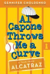 Al Capone Throws Me a Curve (Al Capone at Alcatraz, #4) Book