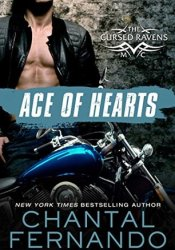 Ace of Hearts (The Cursed Ravens MC, #1) Pdf Book