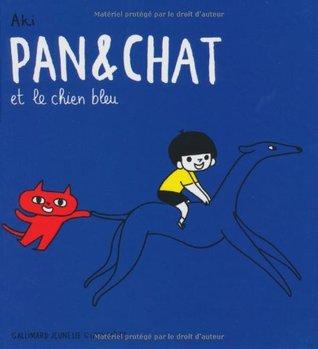 Pan et Chat et le chien bleu