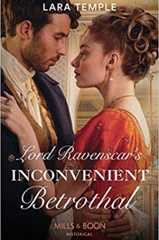 Lord Ravenscar's Inconvenient Betrothal (Wild Lords and Innocent Ladies #2) Book Pdf ePub