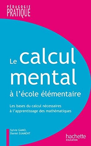 Le calcul mental à l'école élémentaire