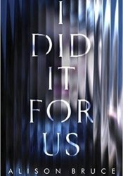 I Did It for Us Pdf Book