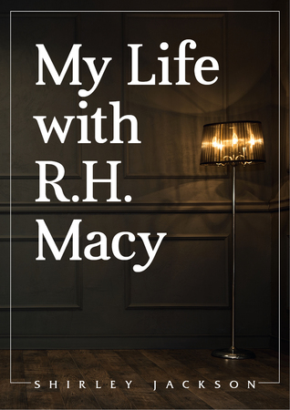 My Life With R.H. Macy