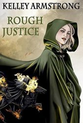 Rough Justice (Cainsville #5.5) Book