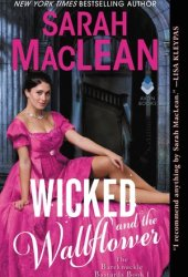 Wicked and the Wallflower (The Bareknuckle Bastards, #1) Book