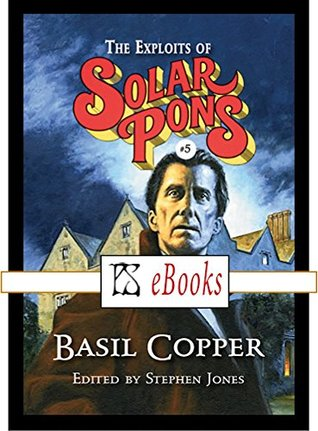The Exploits of Solar Pons (5)
