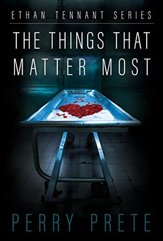 The Things That Matter Most (Ethan Tennant Series)