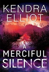 A Merciful Silence (Mercy Kilpatrick, #4) Book