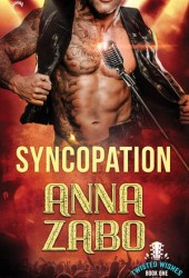 Syncopation (Twisted Wishes, #1) Book
