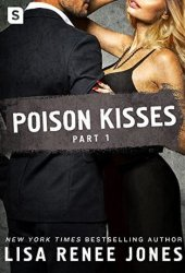 Poison Kisses Part 1 (Poison Kisses, #1) Pdf Book