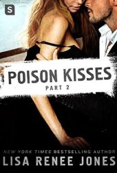 Poison Kisses: Part 2 (Poison Kisses, #2) Pdf Book