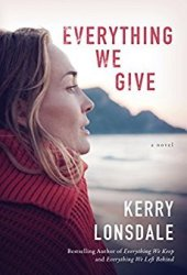 Everything We Give (Everything #3) Book Pdf