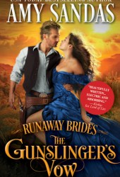 The Gunslinger's Vow (Runaway Brides, #1) Pdf Book