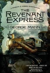 The Revenant Express (Newbury and Hobbes, #5) Pdf Book