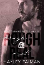 Rough and Real (Notorious Devils #7) Pdf Book