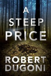 A Steep Price (Tracy Crosswhite, #6) Book