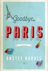 Goodbye, Paris Pdf Book
