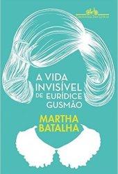 A Vida Invisível de Eurídice Gusmão Book Pdf