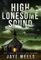 High Lonesome Sound Pdf Book