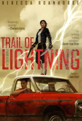 Trail of Lightning (The Sixth World, #1) Book Pdf