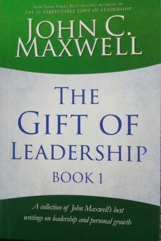 The Gift of Leadership: Book 1