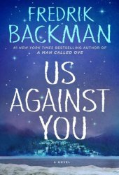 Us Against You (Beartown, #2) Book Pdf