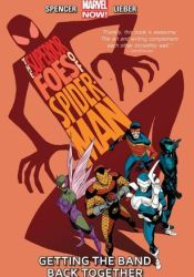 The Superior Foes of Spider-Man, Volume 1: Getting the Band Back Together Pdf Book