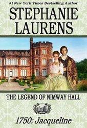 The Legend of Nimway Hall 1750: Jacqueline