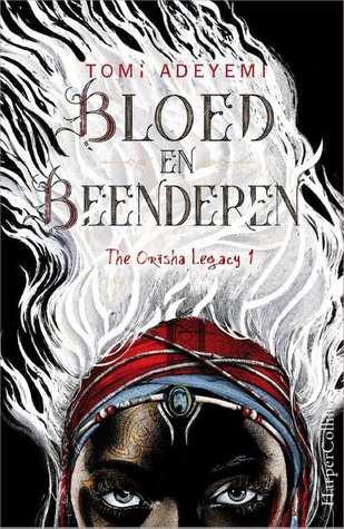 Bloed en beenderen (EN: Children of Blood and Bone) Boek omslag