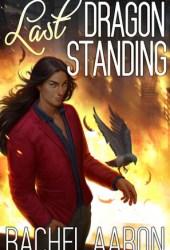 Last Dragon Standing (Heartstrikers, #5) Book Pdf