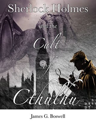 Sherlock Holmes and the Cult of Cthulhu cover