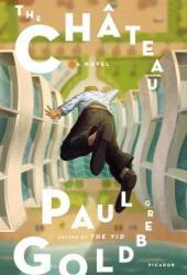 The Château: A Novel Pdf Book
