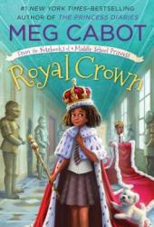 Royal Crown (From the Notebooks of a Middle School Princess, #4) Pdf Book