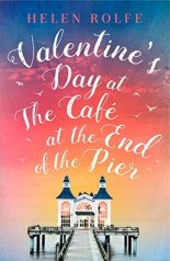 Valentine's Day at the Café at the End of the Pier by Helen Rolfe