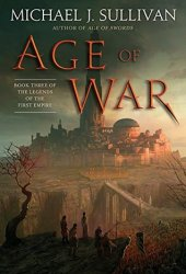 Age of War (The Legends of the First Empire #3) Book Pdf