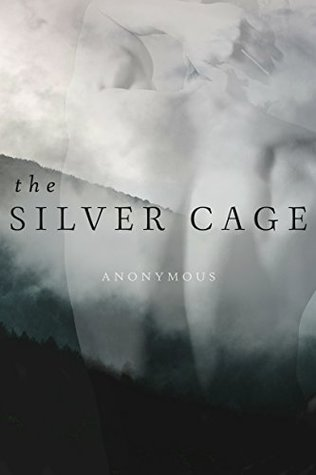 The Silver Cage (The Silver Cage, #1)