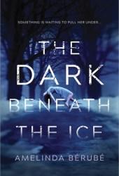 The Dark Beneath the Ice Pdf Book