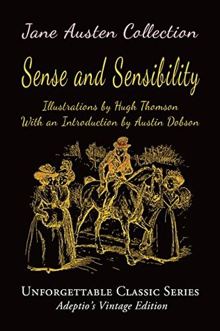 Jane Austen Collection - Sense and Sensibility (Illustrated) (Unforgettable Classic Series)