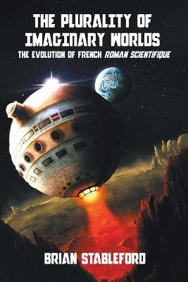 The Plurality of Imaginary Worlds: The Evolution of French Roman Scientifique