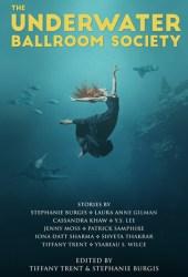 The Underwater Ballroom Society Book