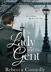 The Lady and the Gent (London League, #1) Pdf Book