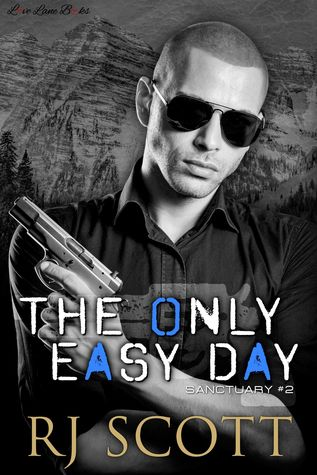 The Only Easy Day (Sanctuary, #2)