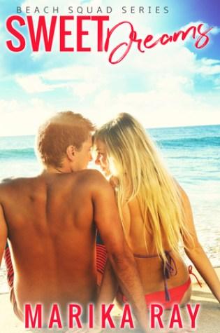 Sweet Dreams (Beach Squad, #1) Book Pdf ePub