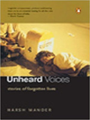 Unheard Voices: Stories of Forgotten Lives
