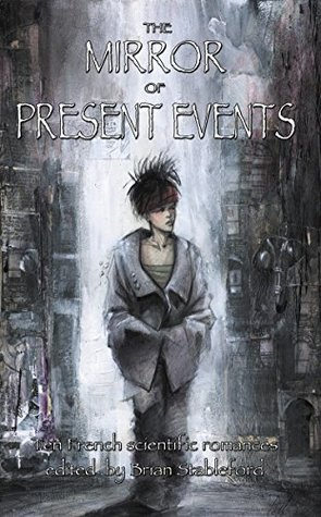 The Mirror of Present Events (French Science Fiction Book 164)
