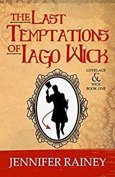 The Last Temptations of Iago Wick (Lovelace & Wick #1)