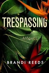 Trespassing Pdf Book