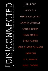 [Dis]Connected: Poems and Stories of Connection and Otherwise Pdf Book