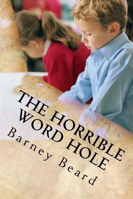 The Horrible Word Hole