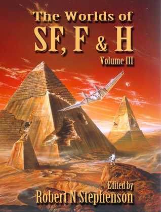 The Worlds of Science Fiction, Fantasy and Horror (Vol.III)